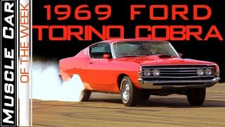 1969 Ford Torino Cobra 428 CJ Ram Air 4-Speed Muscle Car Of The Week Episode 298