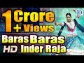 Baras Baras Inder Raja | ORIGINAL Video | ANIL SEN | Nutan Gehlot | NAGORI Hits | Rajasthani DJ Song