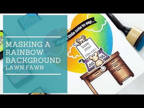 Masking A Rainbow Background | Lawn Fawn