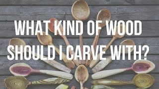 Whats The Best Wood For Carving Spoons?  - Spoon Carving Tips With Lotsofwoods