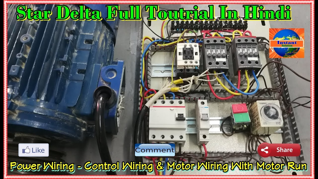 Star Delta Power Wiring ! Control Wiring ! Motor Wiring With Motor on