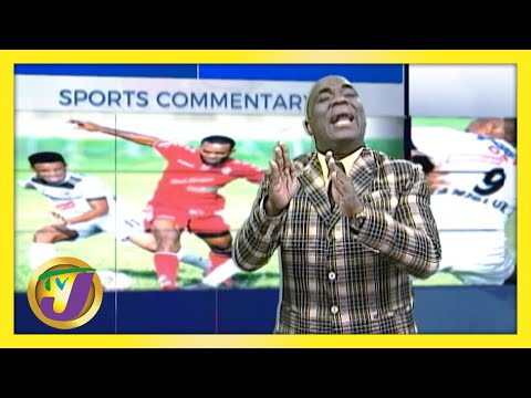 Govt's Decision for the Restart of Jamaican Football | TVJ Sports Commentary