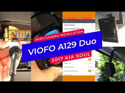 VIOFO A129 Duo 2-Channel Dash Cam - 2017 Kia Soul Installation