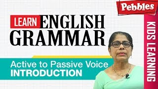 Learn English Grammar | Active to Passive Voice - Introduction | CBSE Basic English