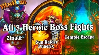 Heroic Zinaar Sun Raider Phaerix Temple Escape ~ League of Explorers Hearthstone Adventure