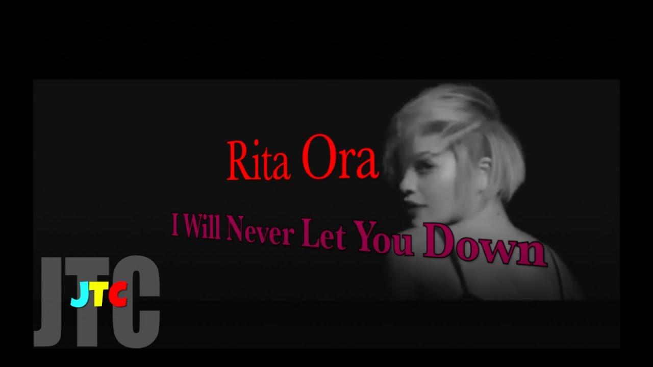 i will never let you down rita ora lyrics - photo #12