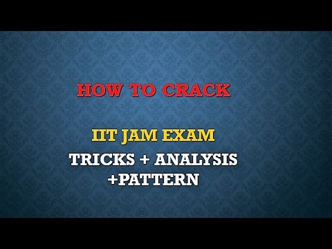 IIT JAM COMPLETE INFORMATION EXAM DATES TRICKS HOW TO CRACK SYLLABUS PATTERN SOURAV SIR'S CLASSES