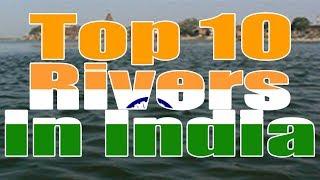 Top 10 Rivers Names in India Indian rivers names 10 rivers of india cмотреть видео онлайн бесплатно в высоком качестве - HDVIDEO