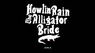 Howlin Rain -