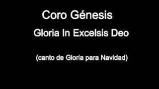 Coro Génesis - Gloria In Excelsis Deo