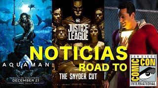 Baixar NOTICIAS ROAD TO SDCC 2018 | AQUAMAN | SHAZAM | JUSTICE LEAGUE SNYDER'S CUT