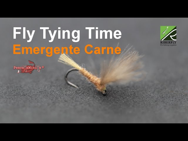 RIBERFLY - Fly Tying Time Cap. XVII - Emergente Carne