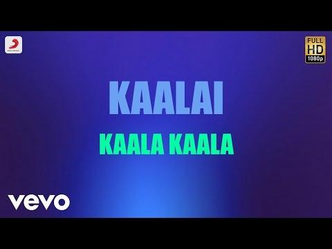 Kaalai - Kaala Kaala Tamil Lyric | STR, Vedika | G.V. Prakash Kumar