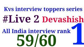 Meet Devashish 59/60| kvs interview toppers series| the Constructivist Facilitator