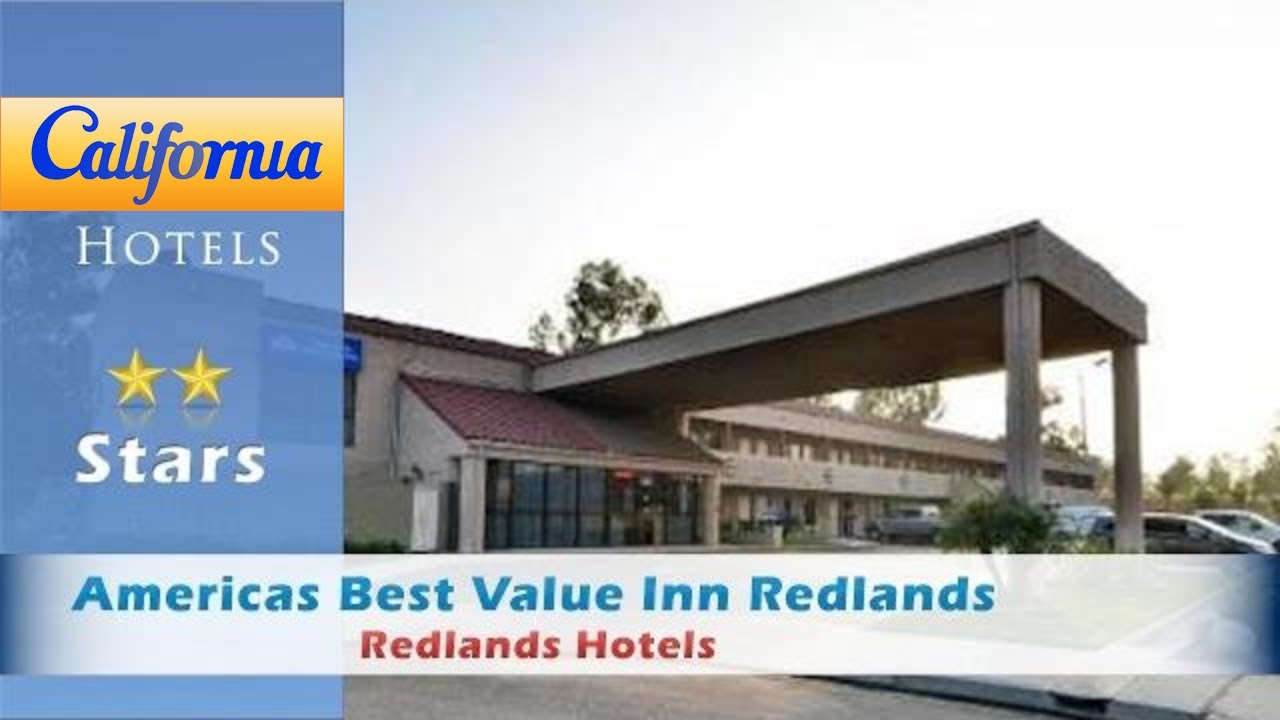 Americas Best Value Inn Redlands Hotels California