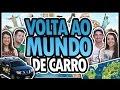 VOLTA AO MUNDO DE CARRO GASTANDO POUCO - feat. TRAVEL AND SHARE