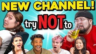 TRY NOT TO CHANNEL ANNOUNCEMENT