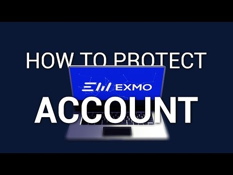 How to protect your assets on the cryptoexchange? EXMO advice