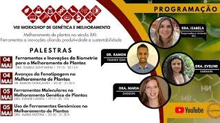 VIII Workshop de Genética e Melhoramento - Dia 2