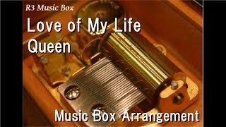 Love of My Life/Queen [Music Box]