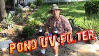 What is a uv filter for ponds? Waterfall Pond Combinations Get Clear Water