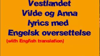 MGPjr 2016 Vestlandet Vilde og Anna lyrics med engelsk oversettelse (with english translation)