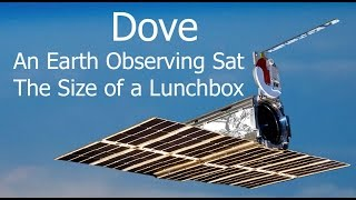 Dove Satellite - Observing Earth With A Cubesat