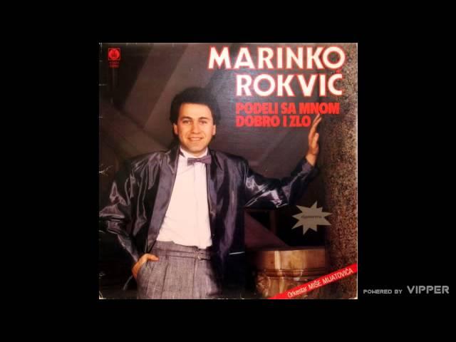 Marinko Rokvic - Podeli sa mnom dobro i zlo - (Audio 1986)
