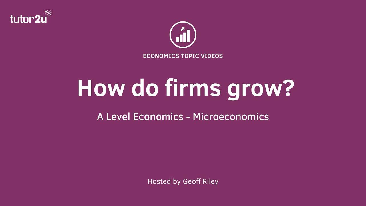 Benefits and Drawbacks of Organic Growth | Economics | tutor2u