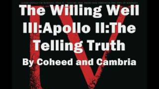 The Willing Well Iii:apollo Ii:the Telling Truth| Coheed And Cambria| Lyrics