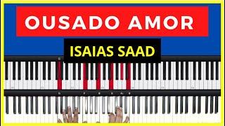 Ousado amor cifra teclado