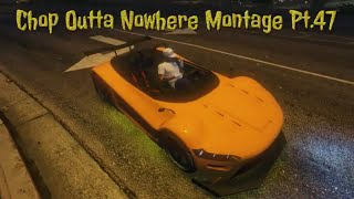 Gta 5 Online - Chop Outta Nowhere Montage #47