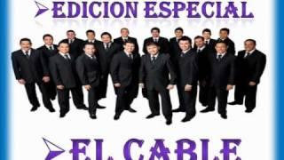 EL CABLE (((LA MEJOR DE TODAS)))-BANDA EL RECODO