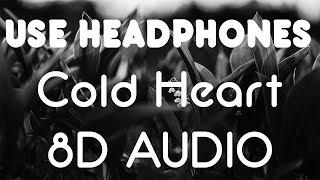 Luh Kel - Cold Heart (8D AUDIO)