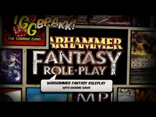 Gen Con 2018: Warhammer Fantasy Roleplay 4th Edition with Graeme Davis