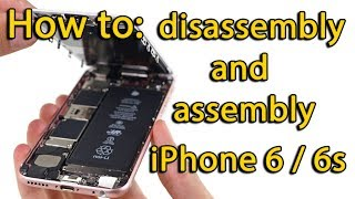 iPhone 6s disassembly aฑd assembly process