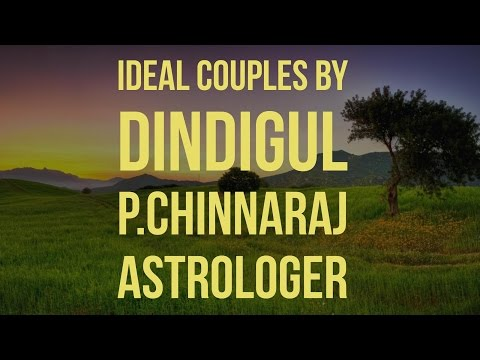 Ideal Couples by DINDIGUL P CHINNARAJ ASTROLOGER INDIA