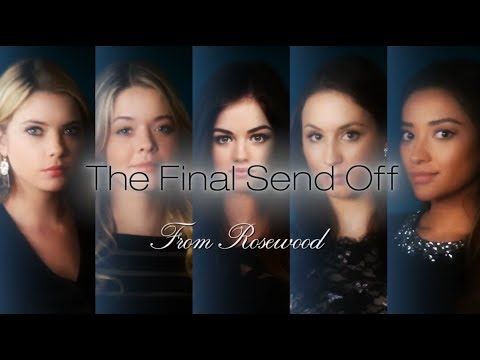 Pretty Little Liars | The Final Send Off From Rosewood