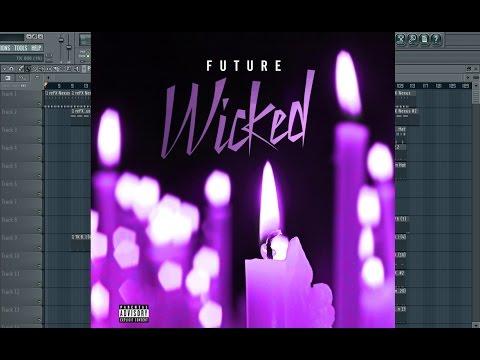 Future - Wicked Instrumental Remake Fl Studio