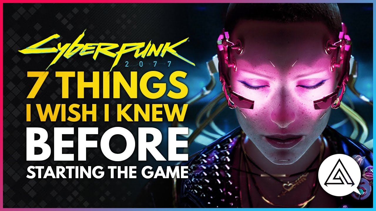 7 Things I Wish I Knew Before Starting Cyberpunk 2077