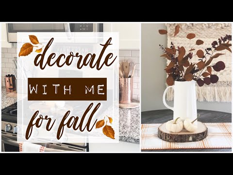 Fall 2019 Decorate With Me! | Small Space Decorating Tips | A Simple Kitchen