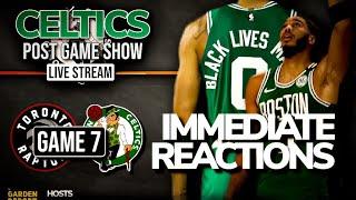 Celtics vs Raptors Game 7 LIVE REACTIONS from NBA Bubble