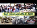 Top Five News Bulletin 09-11-2018
