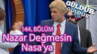 Güldür Güldür Show 144. Bölüm, Nazar Değmesin Nasa'ya