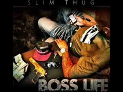 Slim Thug - ' Go Long ' Ft Z-Ro & Nipsey Hussle (Boss Life)