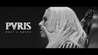 PVRIS - What's Wrong (Official Music Video)