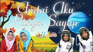 Rakana & Raina Hakim - ANDAI AKU PUNYA SAYAP (Animation Music Video)