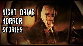 2 Chilling Night Drive Horror Stories *NOSLEEP*