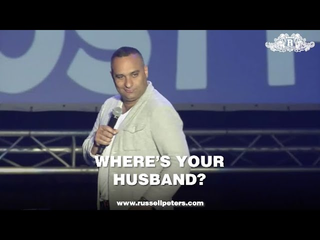 Where's Your Husband? | Russell Peters