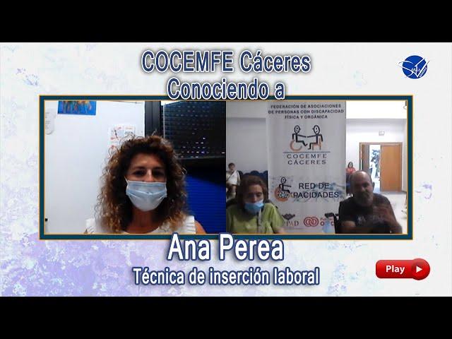 COCEMFE Cáceres. Conociendo a Ana Perea, técnica de inserción laboral